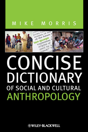 Concise Dictionary of Social and Cultural Anthropology (1118329341) cover image