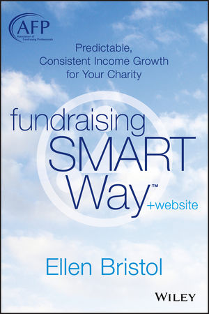 Fundraising the SMART Way: Predictable, Consistent Income Growth for Your Charity (1118640241) cover image