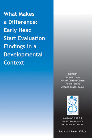 What Makes a Difference: Early Head Start Evaluation Findings in a Developmental Context