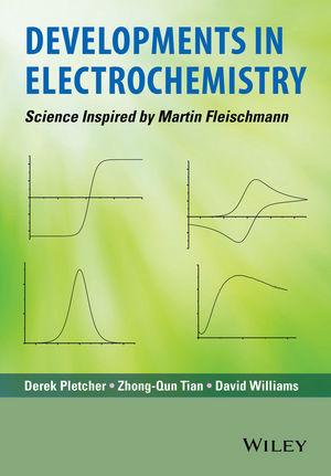 Developments in Electrochemistry: Science Inspired by Martin Fleischmann (1118694341) cover image