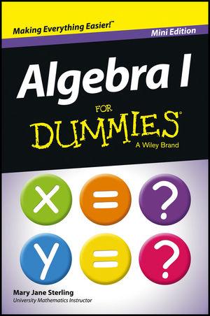 Algebra I For Dummies, Mini Edition
