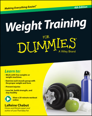 Weight Training For Dummies, 4th Edition