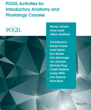 POGIL Activities for Introductory Anatomy and Physiology Courses (1118986741) cover image