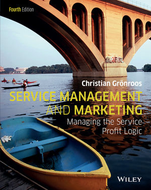 Service Management and Marketing: Managing the Service Profit Logic, 4th Edition (1119092841) cover image