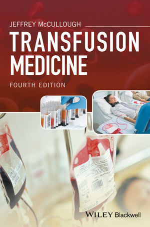 Transfusion Medicine, 4th Edition