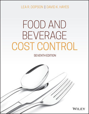 Food and Beverage Cost Control, 7th Edition