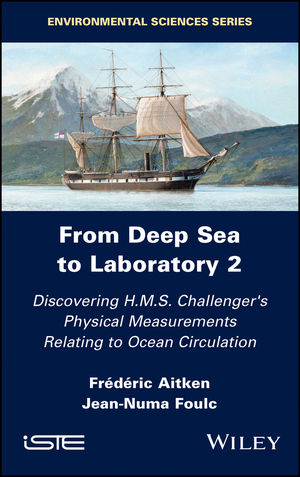 From Deep Sea to Laboratory 2: Discovering H.M.S. Challenger's Physical Measurements Relating to Ocean Circulation