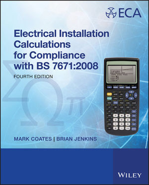 Electrical Installation Calculations: For Compliance with BS 7671:2008, 4th Edition (1119955041) cover image