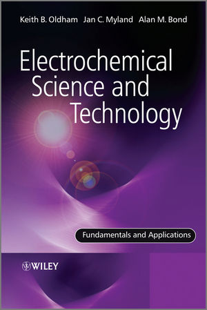 Electrochemical Science and Technology: Fundamentals and Applications (1119966841) cover image