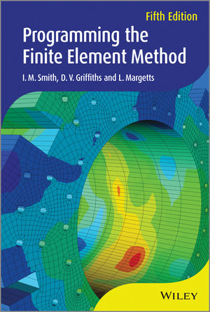 Programming the Finite Element Method, 5th Edition
