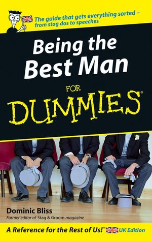 being the best man for dummies dominic bliss being the best man for dummies 1119996341 cover image