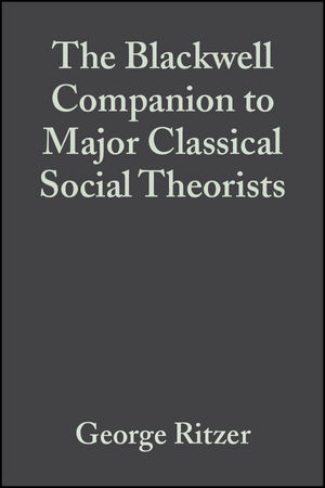 The Blackwell Companion to Major Classical Social Theorists (1405105941) cover image
