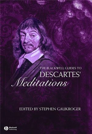 The Blackwell Guide to Descartes