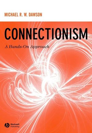 Connectionism: A Hands-on Approach (1405130741) cover image