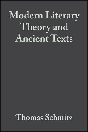 Modern Literary Theory and Ancient Texts: An Introduction (1405153741) cover image