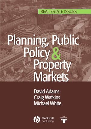 Planning, Public Policy and Property Markets (1405173041) cover image