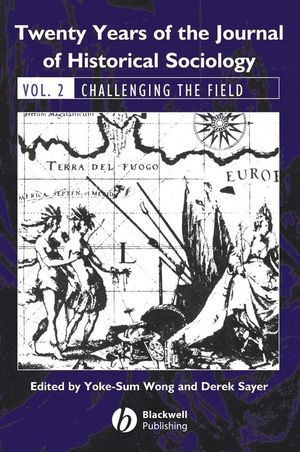 Twenty Years of the Journal of Historical Sociology: Volume 2: Challenging the Field (1405179341) cover image