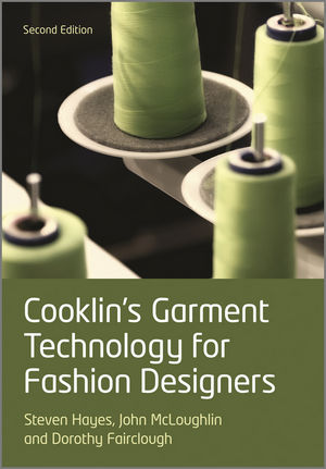 Cooklin's Garment Technology for Fashion Designers, 2nd Edition