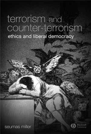 Terrorism and Counter-Terrorism: Ethics and Liberal Democracy (1444302841) cover image