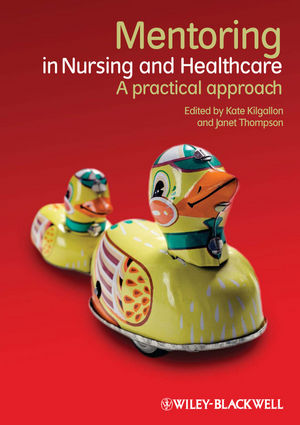 Mentoring in Nursing and Healthcare: A Practical Approach (1444336541) cover image