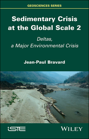Sedimentary Crisis at the Global Scale 2: Deltas, A Major Environmental Crisis