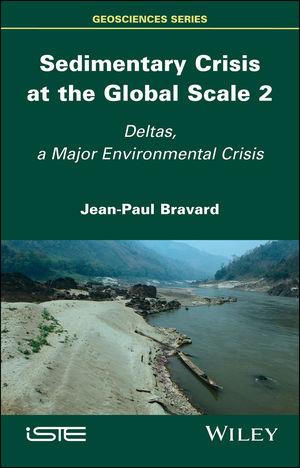 Sedimentary Crisis at the Global Scale 2: Deltas, A Major Environmental Crisis