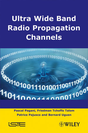 Ultra-Wideband Radio Propagation Channels: A Practical Approach (1848210841) cover image