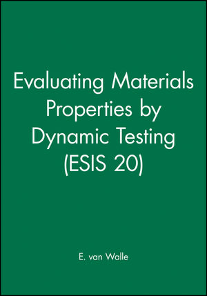 Evaluating <span class='search-highlight'>Materials</span> Properties by Dynamic Testing (ESIS 20)