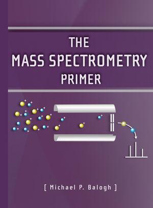 The Mass Spectrometry Primer