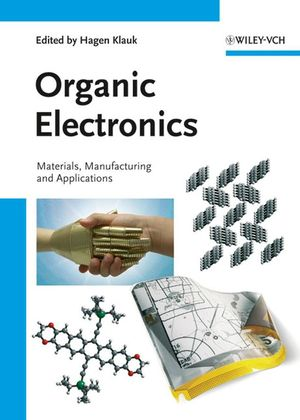 Organic Electronics: Materials, Manufacturing, and Applications (3527312641) cover image
