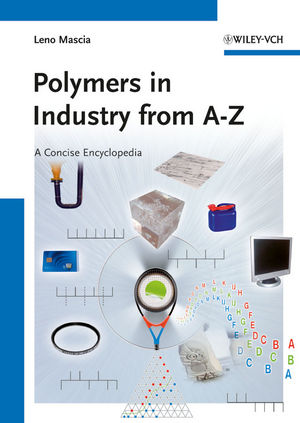 Polymers in Industry from A to Z: A Concise Encyclopedia (3527329641) cover image
