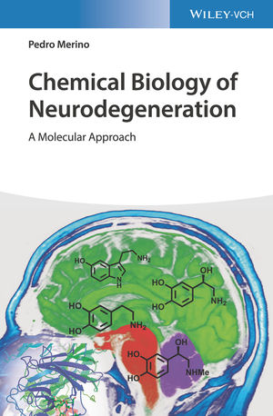 Chemical Biology of Neurodegeneration: A Molecular Approach