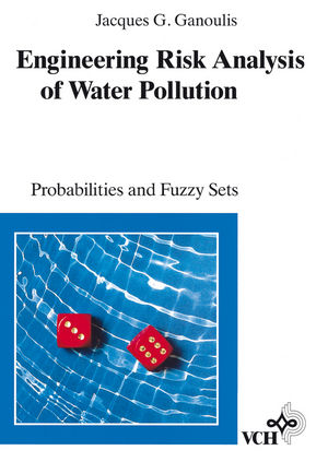 Engineering Risk Analysis of Water Pollution: Probabilities and Fuzzy Sets (3527615741) cover image