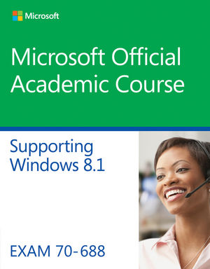70-688 Supporting Windows 8.1 (EHEP003141) cover image