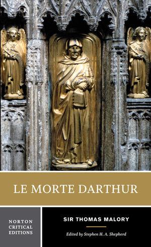 Le Morte Darthur, Norton Critical Edition