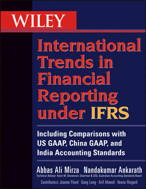 Wiley International Trends in Financial Reporting under IFRS: Including Comparisons with US GAAP, China GAAP, and India Accounting Standards (0470178442) cover image