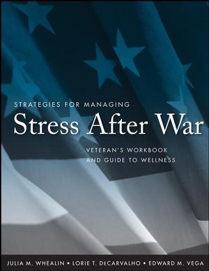 Strategies for Managing Stress After War: Veteran