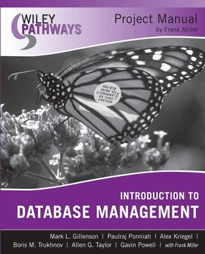 Wiley Pathways Introduction to Database Management Project Manual (0470477342) cover image