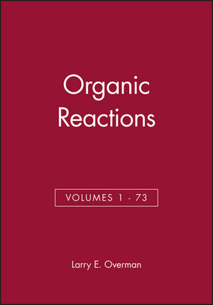 Organic Reactions, Volumes 1 - 73, Set