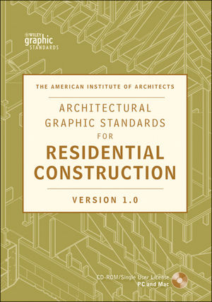 Architectural Graphic Standards for Residential Construction 1.0 CD-ROM (0470541342) cover image