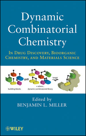 Dynamic Combinatorial Chemistry: In Drug Discovery, Bioorganic Chemistry, and Materials Science (0470551542) cover image