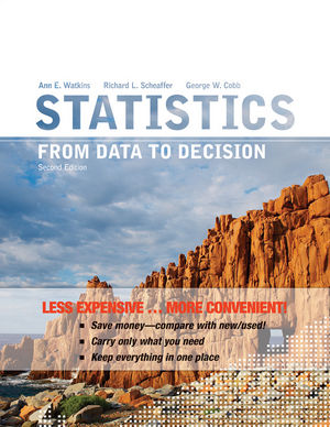 Statistics: From Data to Decision, Binder Ready Version, 2nd Edition