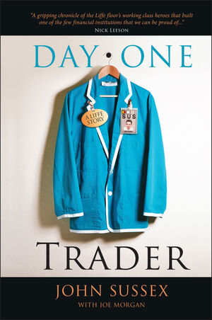 Day One Trader: A Liffe Story (0470685042) cover image