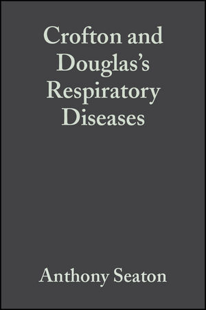 Crofton and Douglas's Respiratory Diseases, 5th Edition