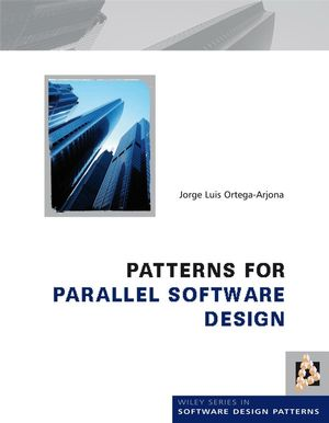 Patterns for Parallel Software Design (0470697342) cover image