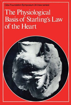The Physiological Basis of Starling's Law of the Heart