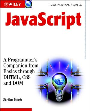 JavaScript: A Programmer's Companion from Basic through DHTML, CSS and DOM
