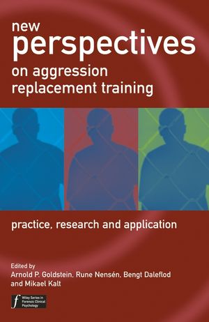 New Perspectives on Aggression Replacement Training: Practice, Research and Application (0470856742) cover image