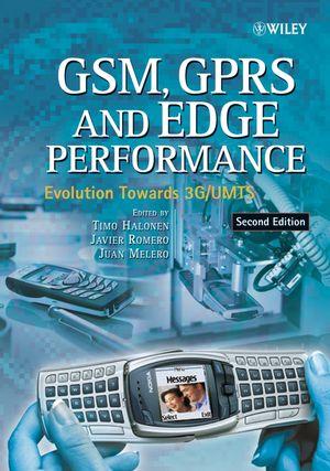 GSM, GPRS and EDGE Performance: Evolution Towards 3G/UMTS, 2nd Edition