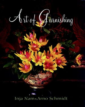 Art of Garnishing (0471284742) cover image